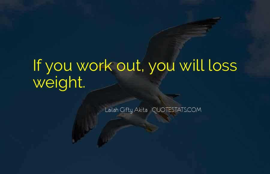Quotes About Body Weight #591907