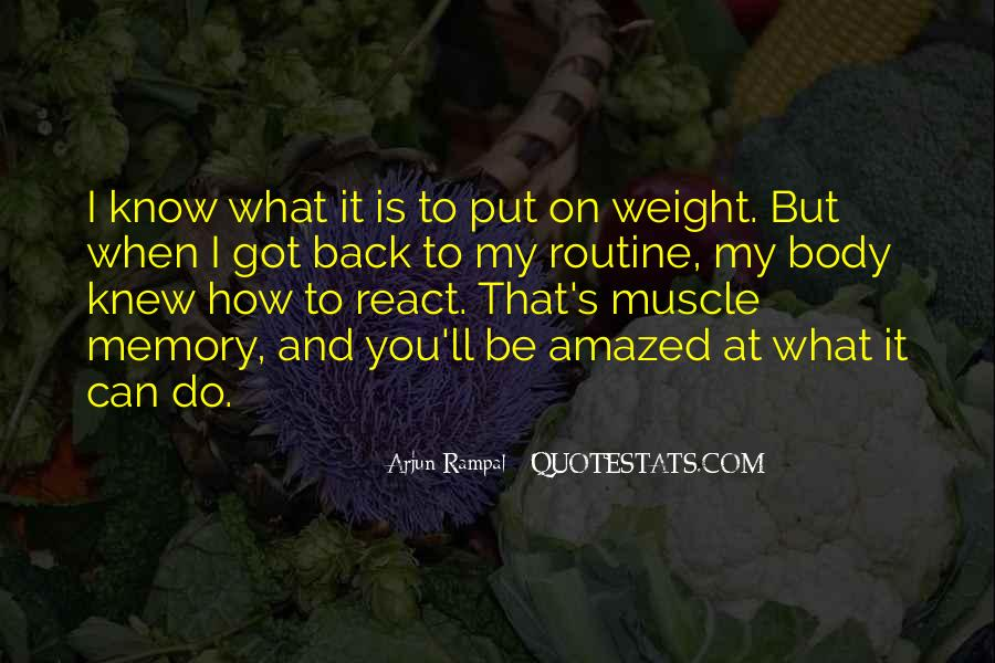 Quotes About Body Weight #664059