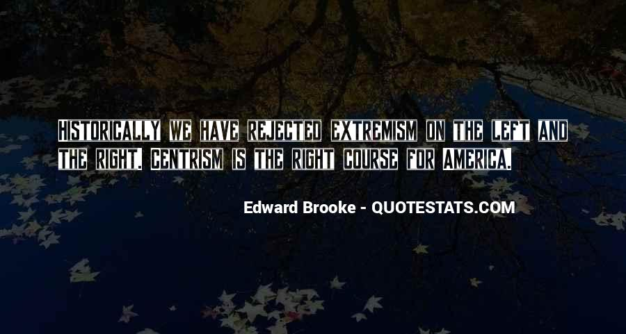 Quotes About Centrism #825802