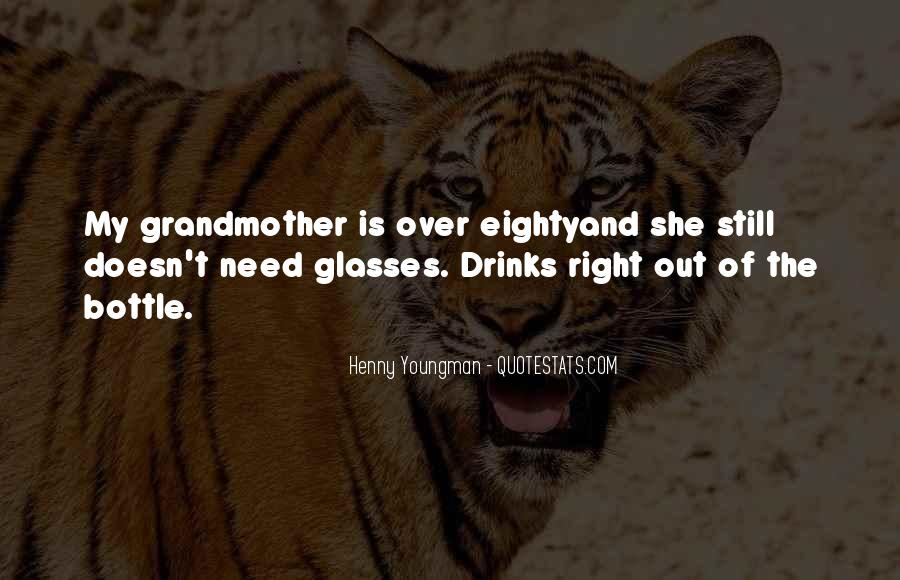 Quotes About The Best Grandmother #6068
