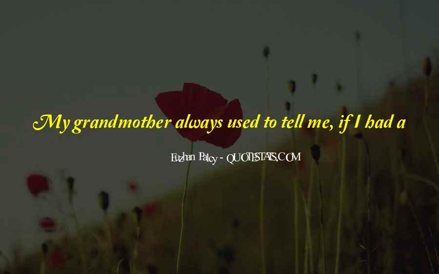 Quotes About The Best Grandmother #8535