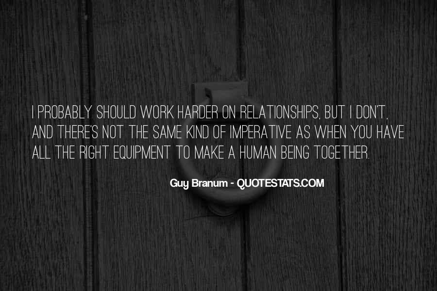 Quotes About Relationships Being Hard #1089843