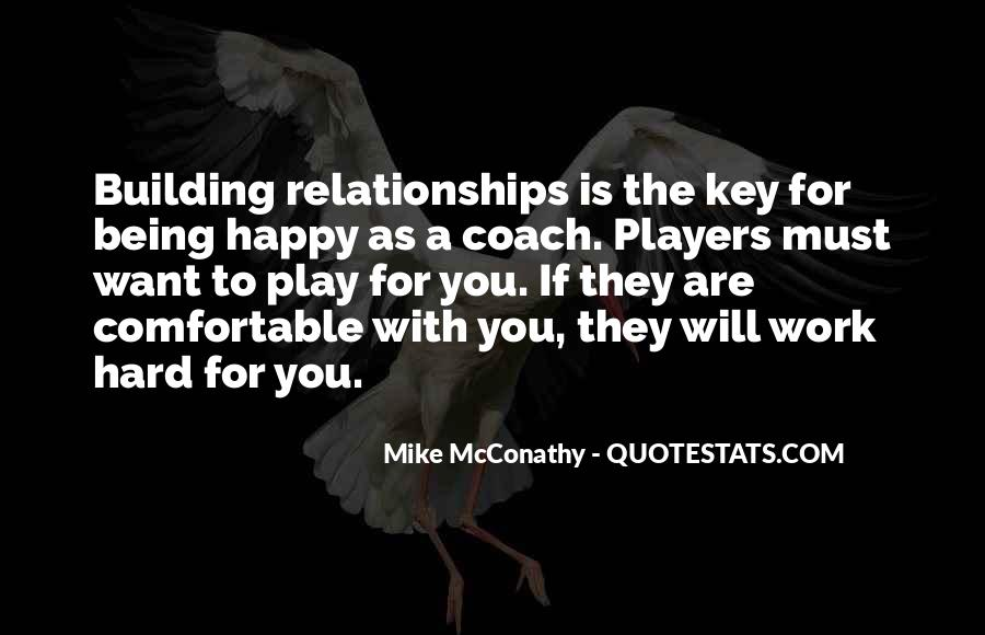Quotes About Relationships Being Hard #1841347