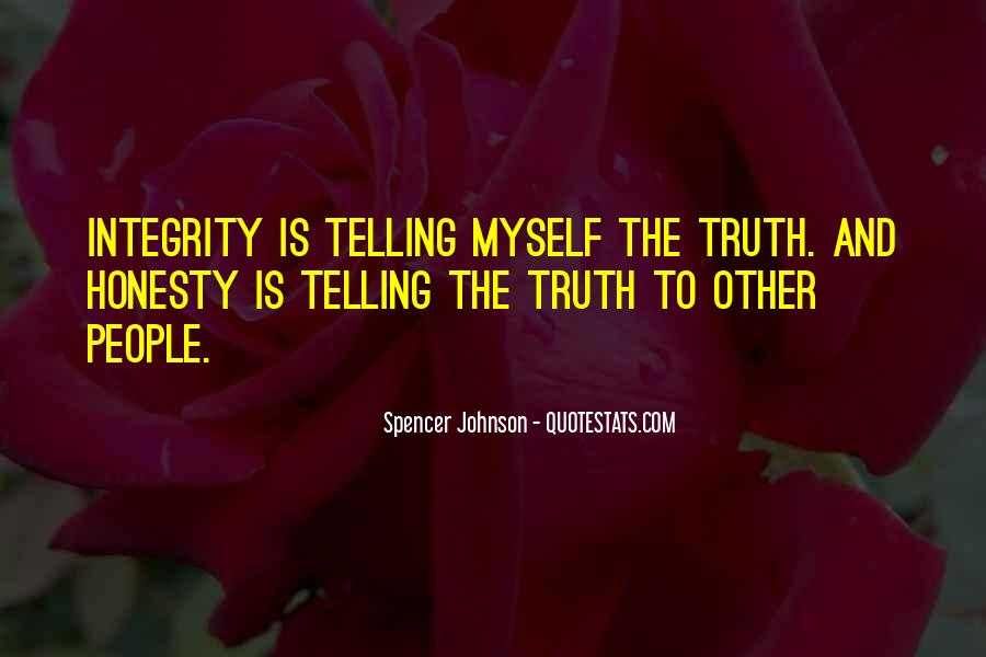 Quotes About Honesty And Integrity #1059980