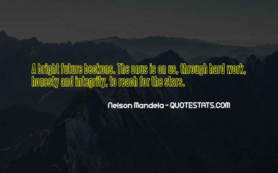 Quotes About Honesty And Integrity #1289760