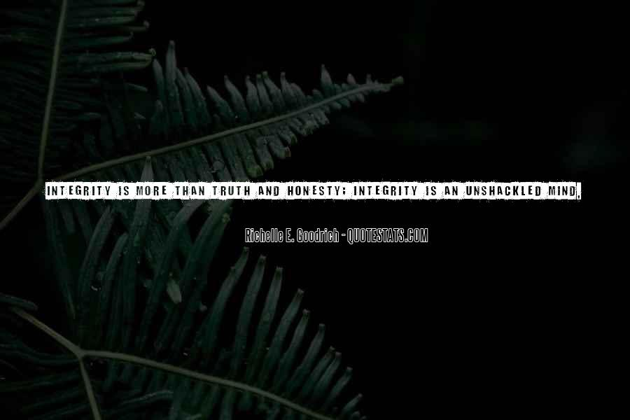 Quotes About Honesty And Integrity #1315327