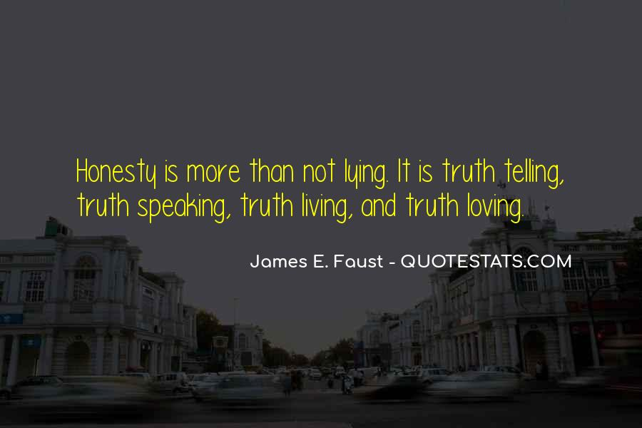 Quotes About Honesty And Integrity #1429482