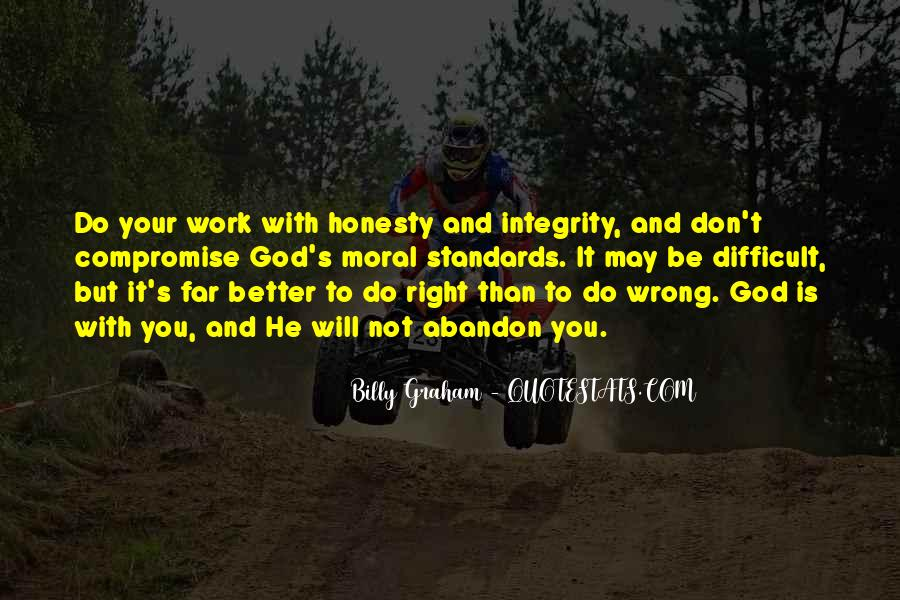 Quotes About Honesty And Integrity #224432