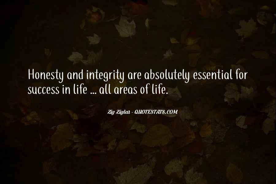 Quotes About Honesty And Integrity #486029