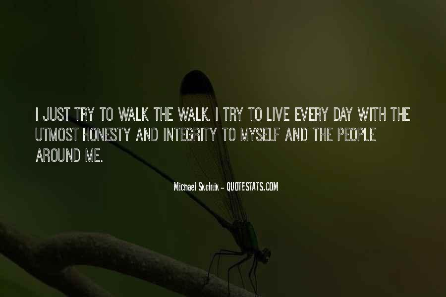 Quotes About Honesty And Integrity #508835