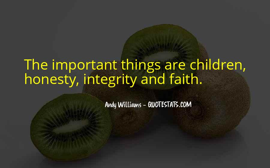 Quotes About Honesty And Integrity #688446