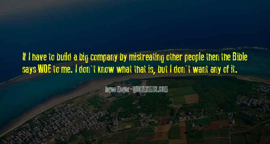 Quotes About Mistreating Someone #999304