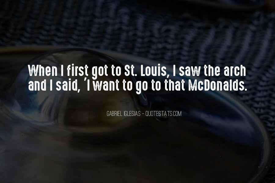 Quotes About The St. Louis Arch #849433