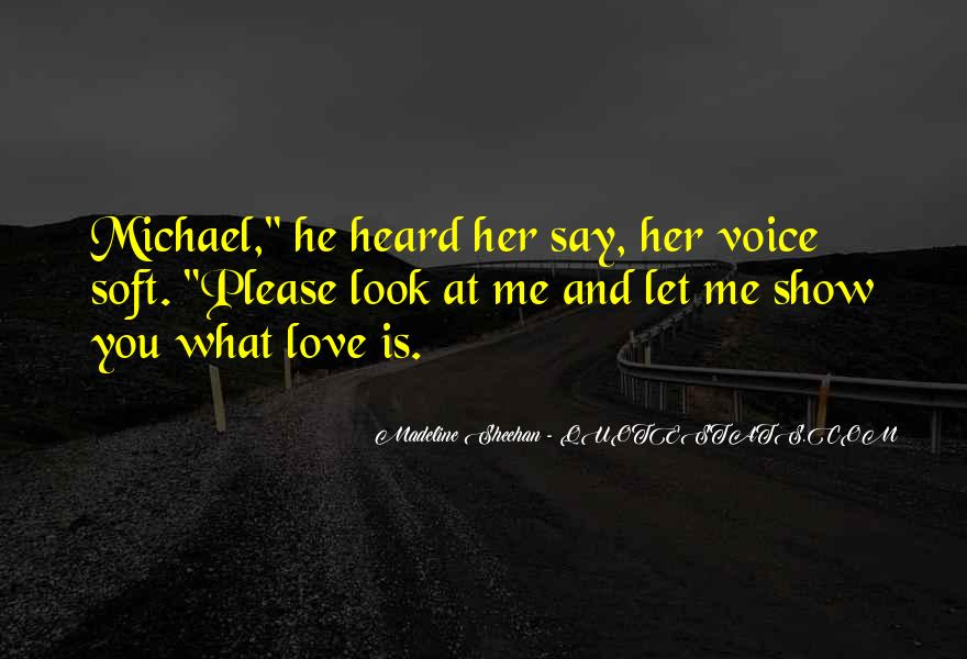 Quotes About Voice And Love #184137