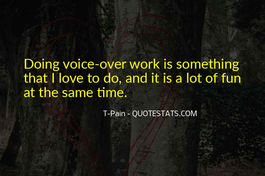 Quotes About Voice And Love #276005