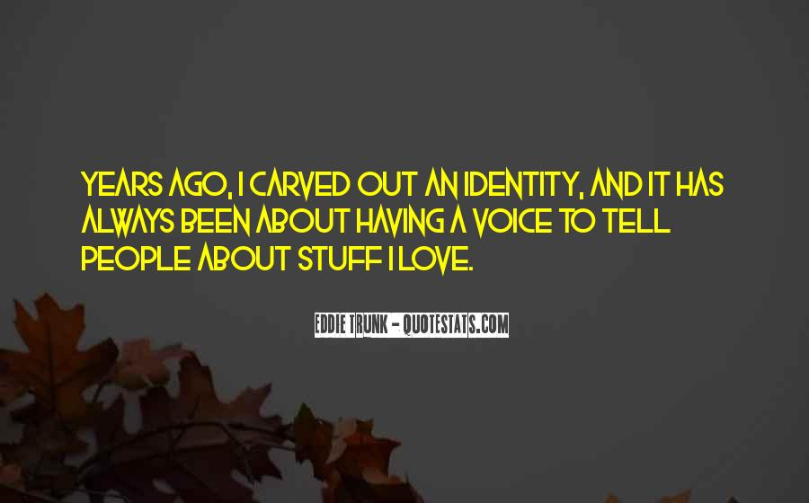 Quotes About Voice And Love #350877