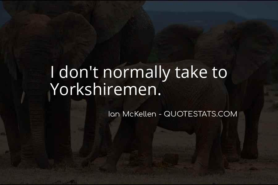 Quotes About Yorkshiremen #1556393