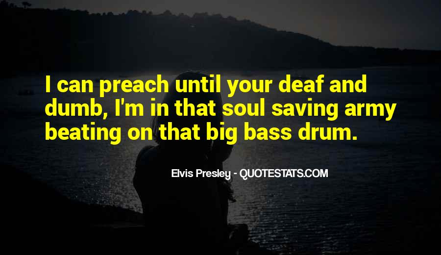 Quotes About Beating To Your Own Drum #1785818
