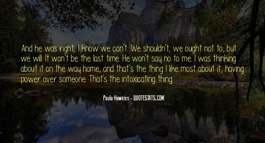 Quotes About Thinking About Someone That You Shouldn't Be #1074403