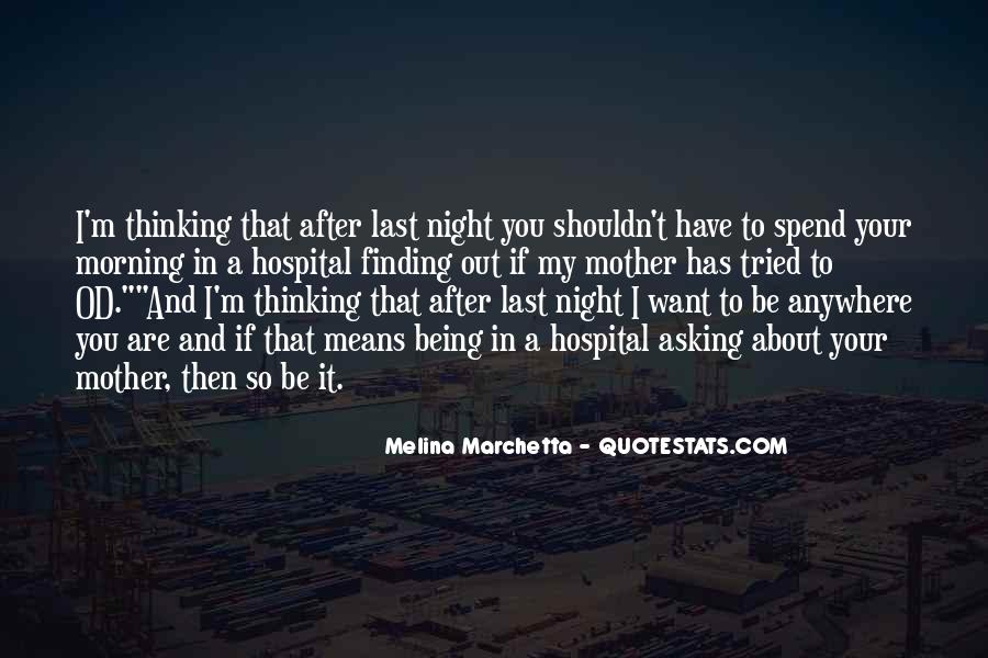 Quotes About Thinking About Someone That You Shouldn't Be #1187664