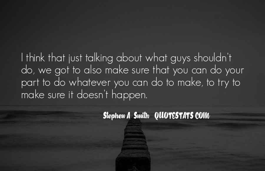 Quotes About Thinking About Someone That You Shouldn't Be #1270728