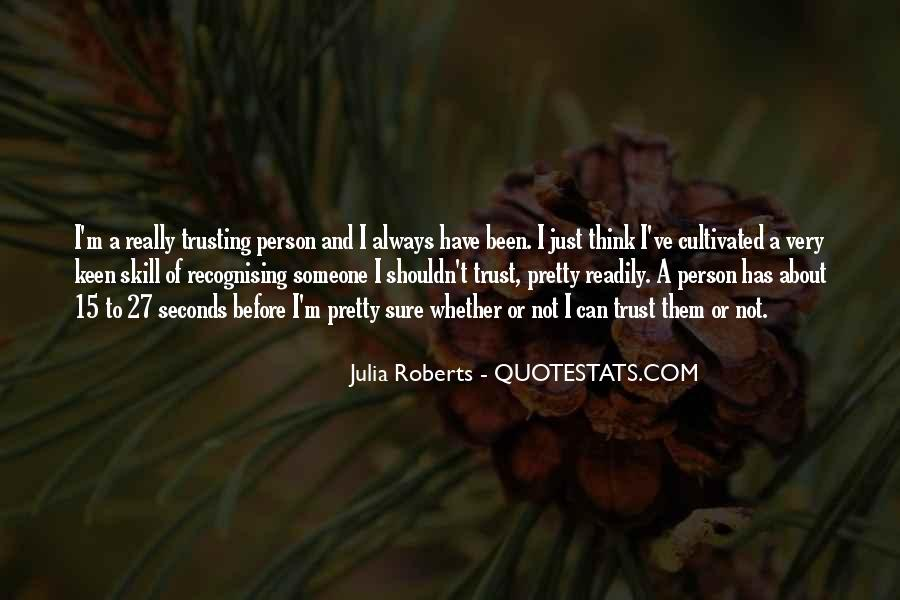 Quotes About Thinking About Someone That You Shouldn't Be #1341964