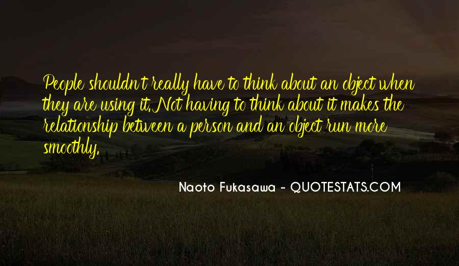 Quotes About Thinking About Someone That You Shouldn't Be #1372777