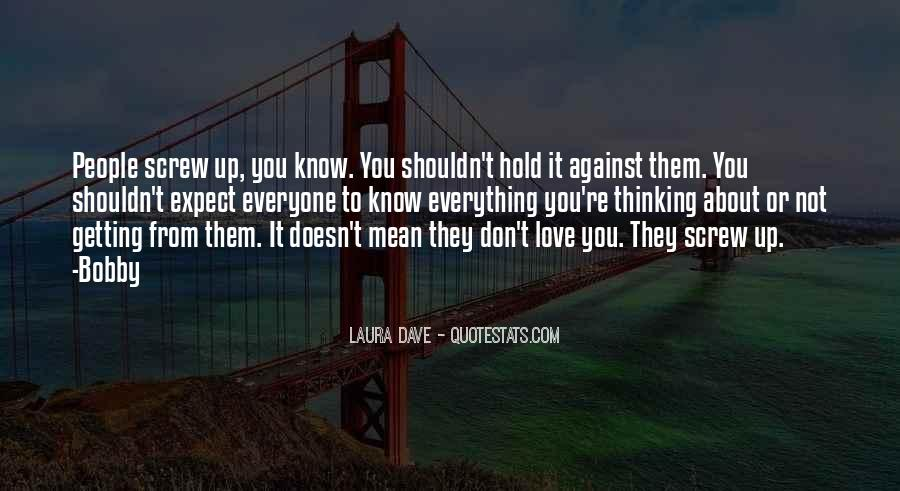 Quotes About Thinking About Someone That You Shouldn't Be #1568974
