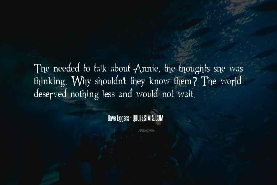 Quotes About Thinking About Someone That You Shouldn't Be #867896