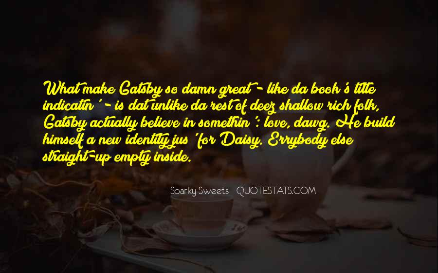 Quotes About Daisy And Gatsby's Past #784859