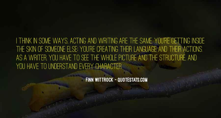 Quotes About Character And Actions #1235718