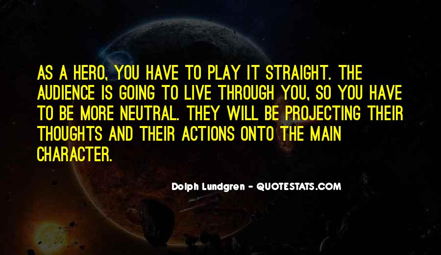 Quotes About Character And Actions #1417904