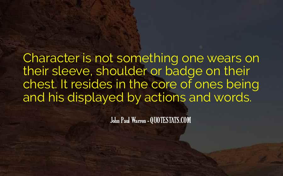 Quotes About Character And Actions #1857076