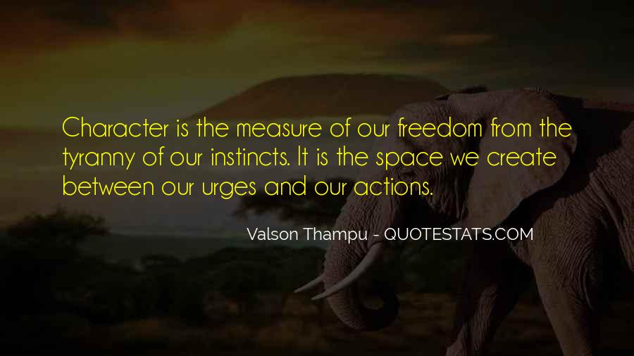 Quotes About Character And Actions #385350
