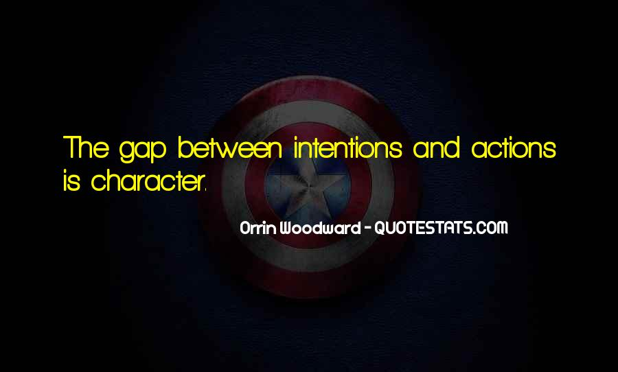 Quotes About Character And Actions #503654