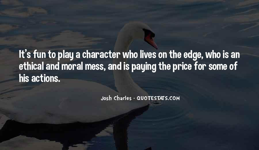 Quotes About Character And Actions #967119