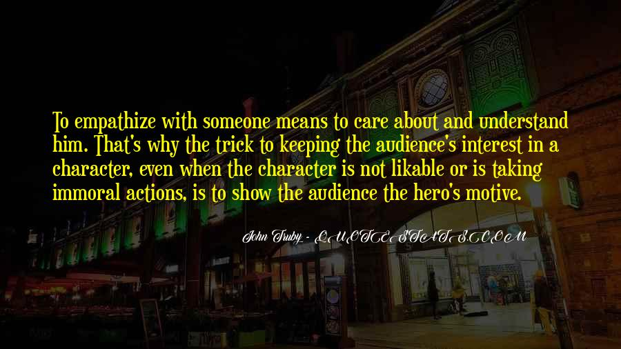 Quotes About Character And Actions #975566