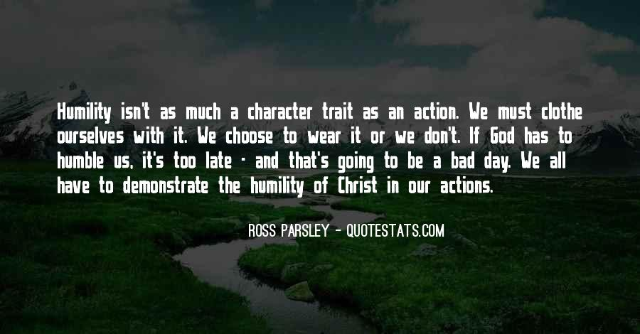 Quotes About Character And Actions #977741