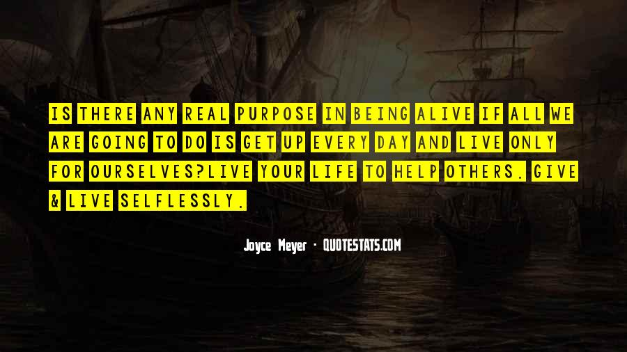 Quotes About Being Real To Others #1267049