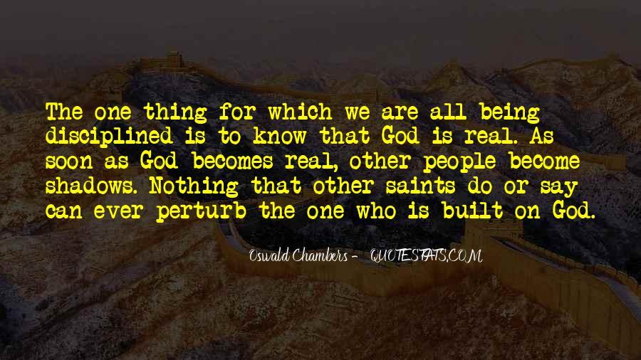 Quotes About Being Real To Others #56605