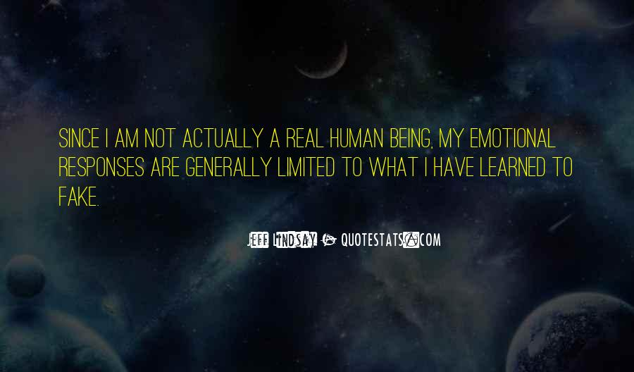 Quotes About Being Real To Others #74737
