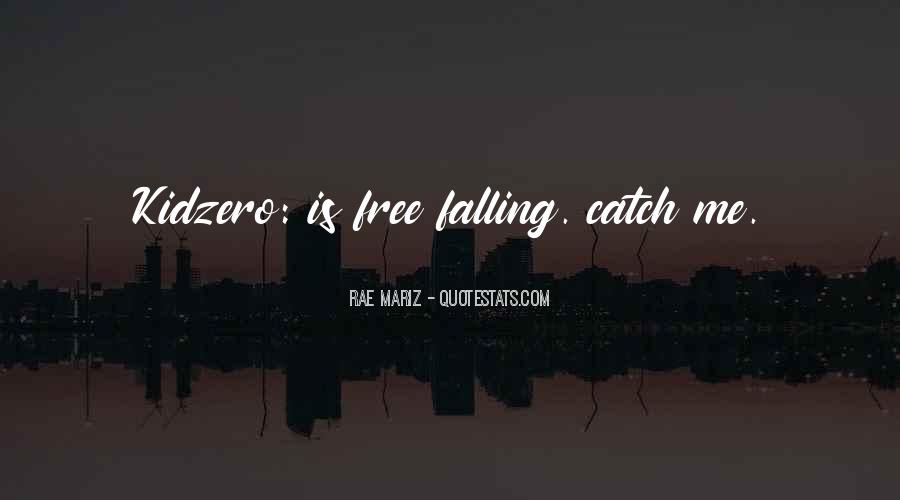 Quotes About Free Falling #363845