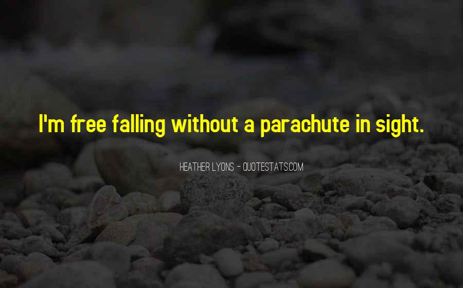 Quotes About Free Falling #701974