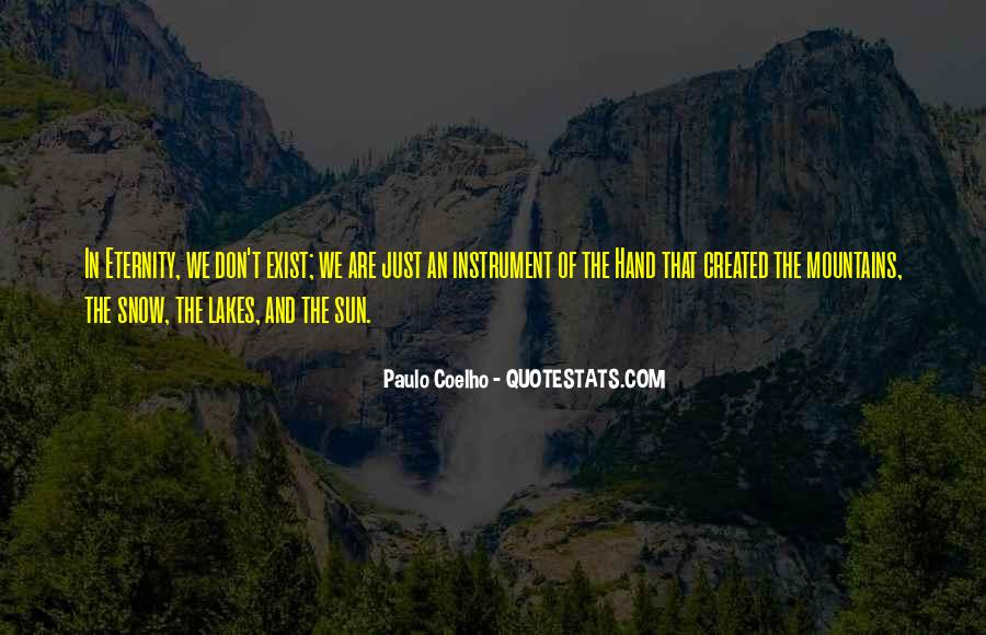 Quotes About Lakes And Mountains #1226703
