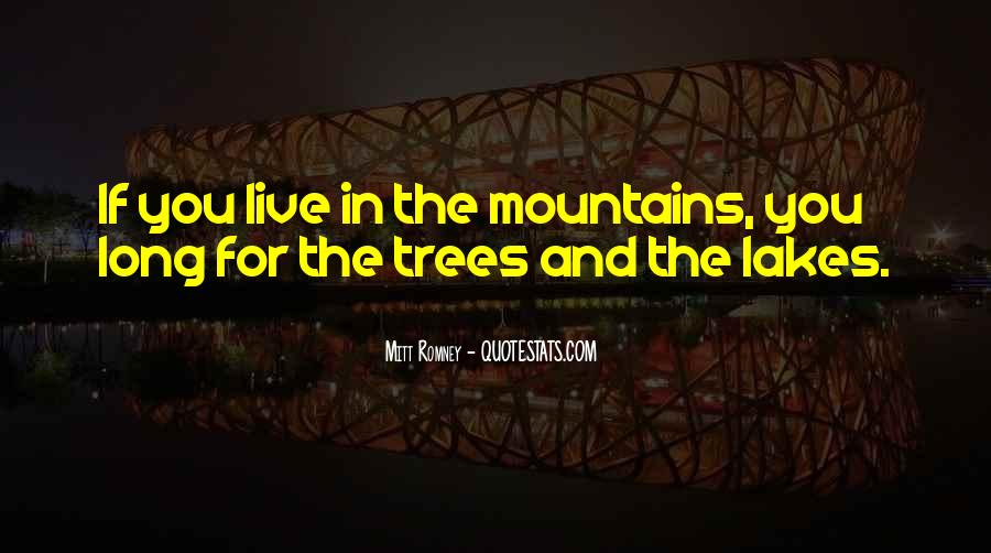 Quotes About Lakes And Mountains #792949