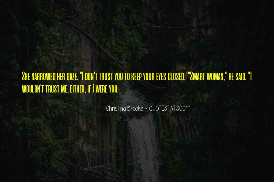 Quotes About If You Don't Trust Me #1136838