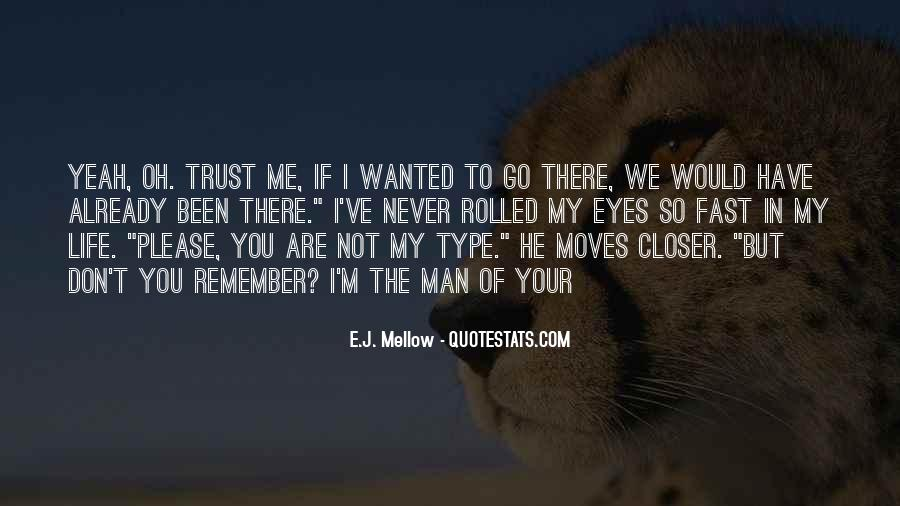 Quotes About If You Don't Trust Me #130549