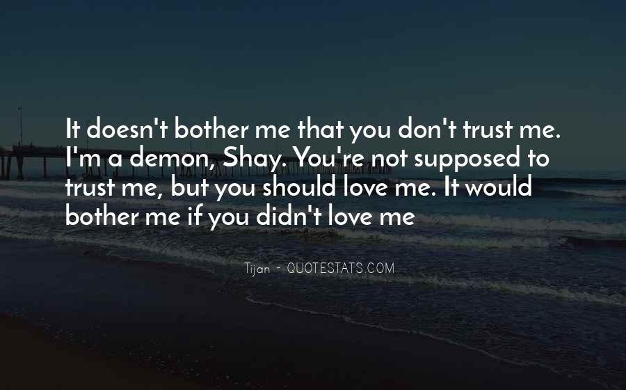 Quotes About If You Don't Trust Me #1326929
