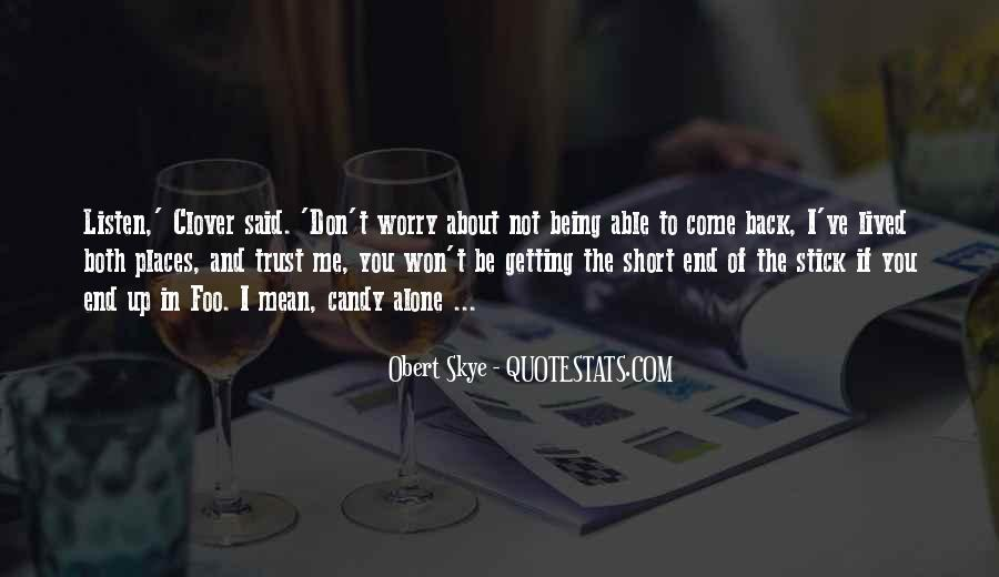 Quotes About If You Don't Trust Me #1699735