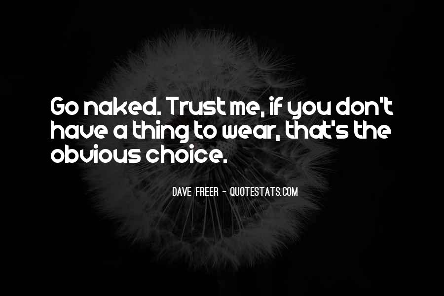 Quotes About If You Don't Trust Me #1808869